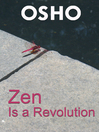 Zen Is a Revolution (eBook)